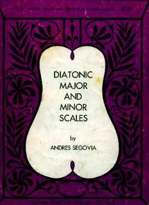 Segovia Andres Diatonic Major and Minor Scales