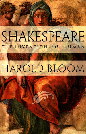 Shakespeare_ The Invention of the Human - Harold Bloompdf