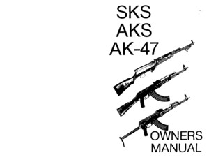 SKS AKS AK47 Owners Manual