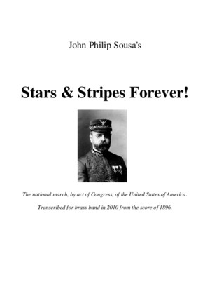 Stars Stripes Forever for Brass Band 2010
