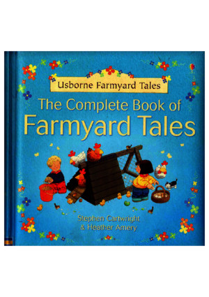 Stephen Cartwright and Heather Amery Farmyard Tales