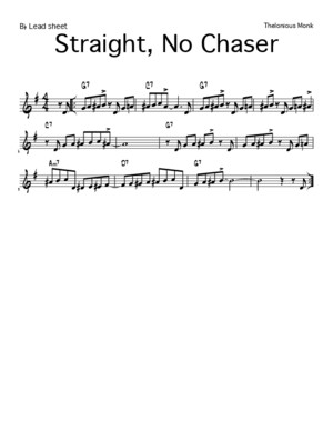 Straight No Chaser - Bb Lead Sheet