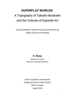Superflat Worlds, A Topography of Takashi Murakami and the Cultures of Superflat Art (Kristen Sharp,2006)