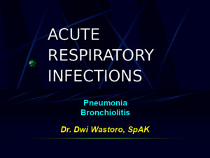 Acute Respiratory InfectionPPT