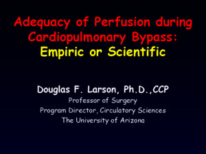 Adequacy of Perfusion During Cardiopulmonary Bypass