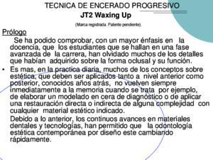 Tecnica Encerado Progresivo Jt2 Waxing Up
