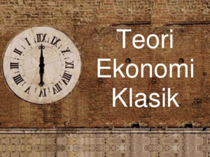 Teori Ekonomi Klasik Adam Smith