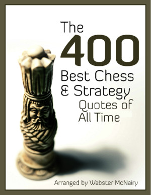 The-400-BEST-Chess-Strategy-Quotes-of-All-Timepdf