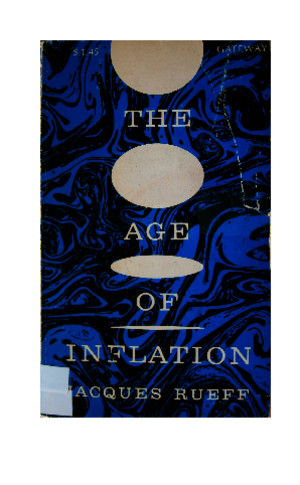 The age of Inflation - Jacques Rueff