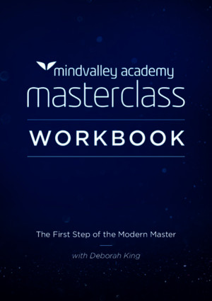 The First Step of the Master class by Deborah Workbook A