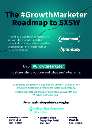 The Growth Marketer Roadmap to SXSW 2015