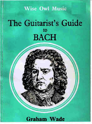 The Guitarists Guide to Bach -pdf