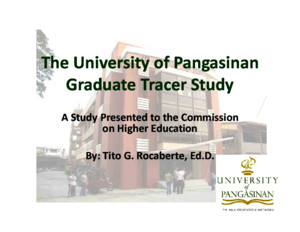The University of Pangasinan Graduate Tracer Study