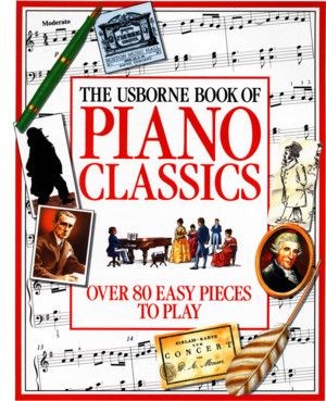 The Usborne Book of Piano Classics Piano Easy