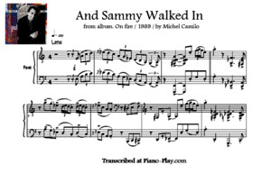 Transcription - And Sammy Walked in by Michel Camilo