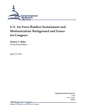 US Air Force Bomber Sustainment and Modernization- Background and Issues for Congress