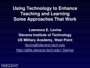 Using Technology to Enhance Teaching and Learning Some Approaches That Work Using Technology to Enhance Teaching and Learning Some Approaches That Work