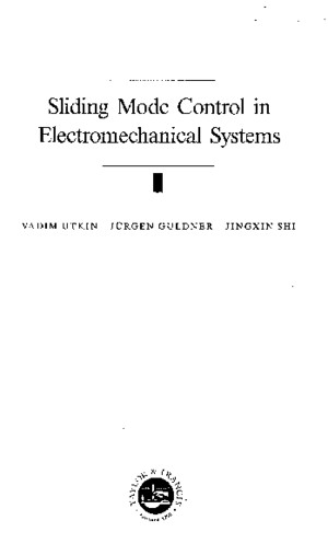 Utkin Sliding Mode Control in Electromechanical Systems Utkin Guldner Shi 1999