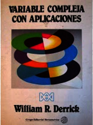 Variable Compleja Con Aplicaciones - William R Derrick