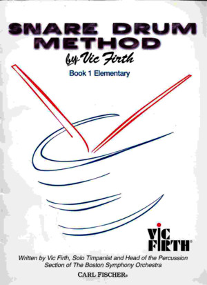 Vic Firth Snare Drum Method Book 1 Elementary