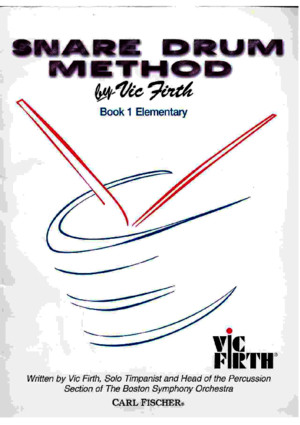 Vic Firth Snare Drum Method Book 1