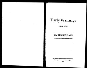 Walter Benjamin Early Writings 1910-1917