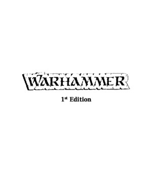 Warhammer Fantasy Battle 1st Edition Compilation