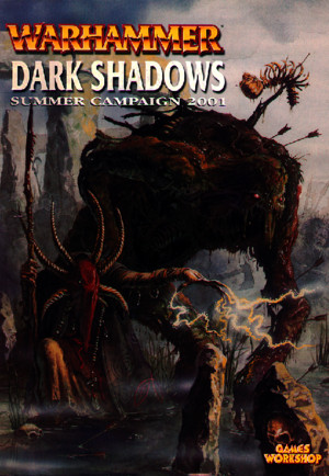 Warhammer Fantasy Battles - Campaign - Dark Shadows - Summer Campaign 2001