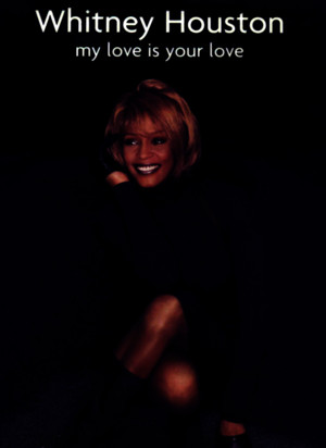 Whitney Houston My Love is Your Love Sheet Music Book