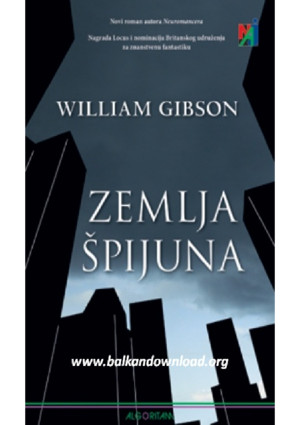 William Gibson - Zemlja špijuna